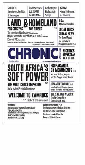 The Chronic, the inaugural issue by Chimurenga.