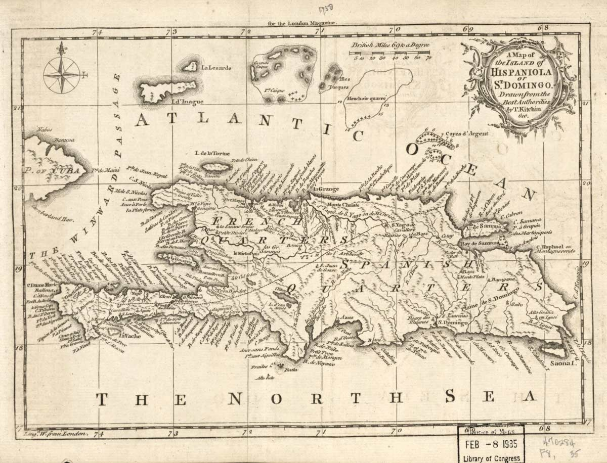 A map of the island of Hispaniola or St. Domingo. Drawn from the best authorities by T. Kitchin, geo. [London : Printed for R. Baldwin, 1758]. Courtesy of the Library of Congress.