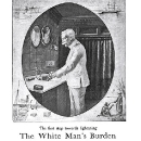 Pears\' Soap Company, Lightening The White Man\'s Burden, circa 1899.