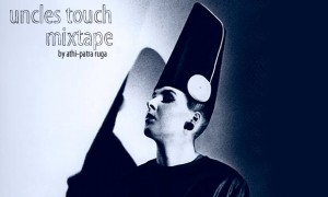 Uncles Touch | Mixtape by athi-patra ruga