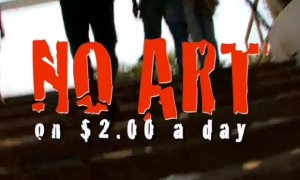 No Art On $2.00 A Day